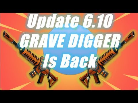 GRAVE DIGGER is back with 6.10 Update / Fortnite Save the World