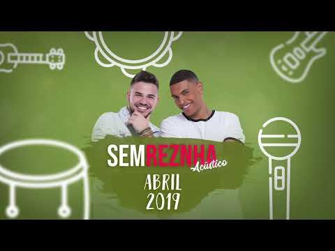 Sem Reznha Acústico 2019 - Abril -
