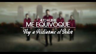 Alto K-Libre: Voy A Pistiarme El Dolor (Audio) YouTube Videos