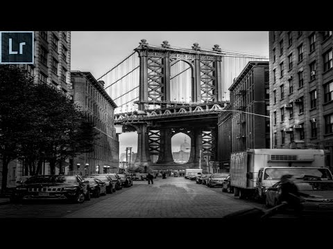 Black and White Street Photography Editing in Lightroom 6 2016 - The Brooklyn Bridge