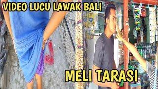 VIDEO LUCU LAWAK BALI - Meli Tarasi | PROJECT CAMILIA