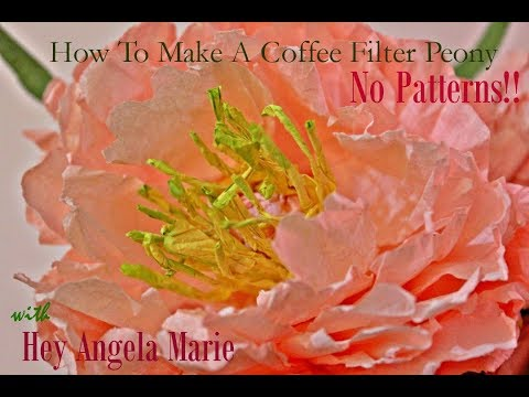 How to make a Coffee Filter Peony with Hey Angela Marie