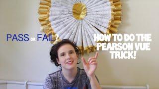 Pearson Vue Trick Explained!