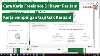 Kerja Online Jaman NOW - Proses Kerja Di Bayar Perjam Di Upwork