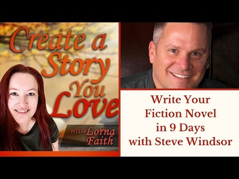 Write Your Fiction Novel in Nine Days with Steve Windsor