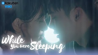 Video While You Were Sleeping - EP10 | KISS IN THE RAIN [Eng Sub] download MP3, 3GP, MP4, WEBM, AVI, FLV April 2018