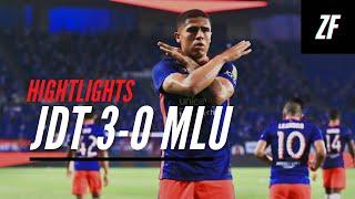 Highlights LS6: JDT 3 VS 0 MELAKA