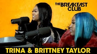 connectYoutube - Trina And Brittney Taylor Talk Love & Hip Hop, Music, Beef + More