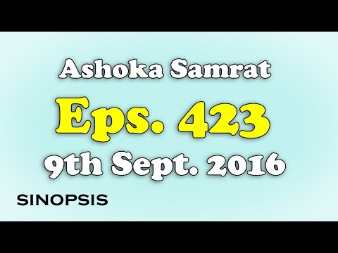 Chakravartin Ashoka Samrat Eps 423- 9th September 2016 | Sinopsis