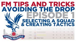 Avoiding The Drop - Episode 1 | Football Manager 2013