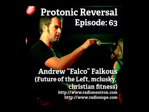 #3 Falco from Future of the Left and mclusky Interview on Protonic Reversal