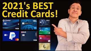 2021 BEST Credit Cards on the Market