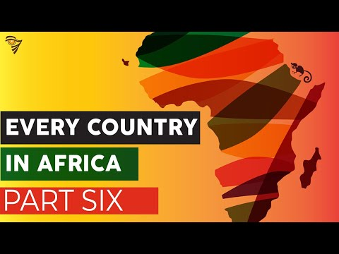 Every Country in Africa Part 6