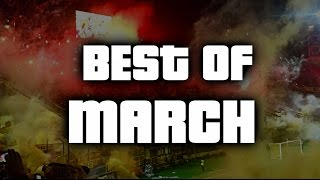 Best of March 2016 - World of Ultras