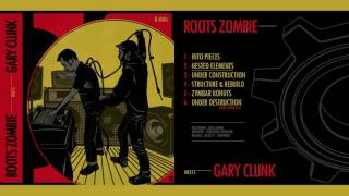 Baixar Roots Zombie meets Gary Clunk [FULL EP - ODGP158]