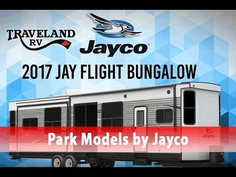 2017 Jayco Jay Flight Bungalow Park Model Trailers- RVs for Sale at  Traveland