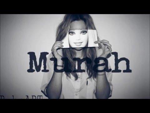B-Heart - Murah (Apa Lagi?) Prod. Taser