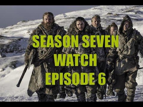 Preston's Game Of Thrones Season Seven Watch - Season 7 Episode 6 Beyond The Wall