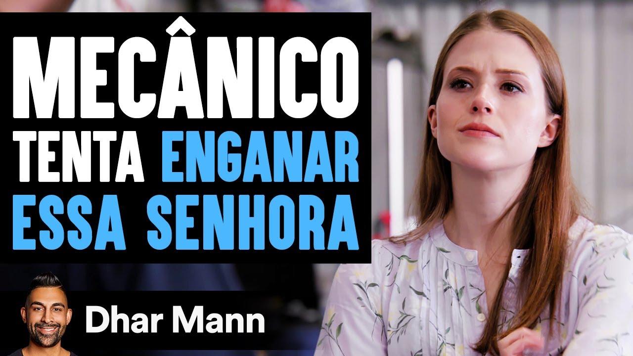 Mecânico Tenta Enganar Essa Mulher | Dhar Mann