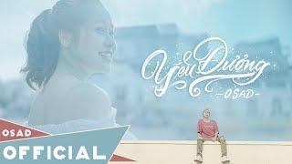 YÊU ĐƯƠNG - OSAD x TURN HIRN | OFFICIAL MV