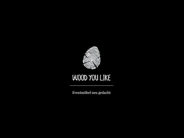 Schön WoodYouLike U2013 Eventmöbel Neu Gedacht U2013 Imagefilm   YouTube