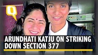 Arundhati Katju On The LGBT Community's Legal Battle to Strike Down IPC Section 377