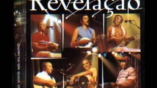 Revelação - O Show Tem Que Continuar (Ao Vivo)