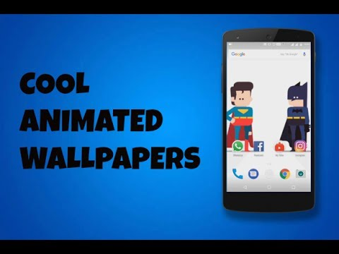 How To Get Cool Animated Live Wallpapers On Android