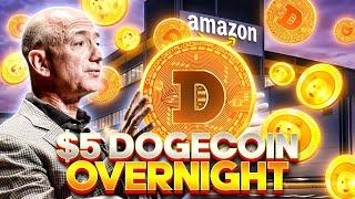 Dogecoin Will Be $5 With Amazon Endorsement | Jeff Bezos | Elon Musk Dogecoin Prediction