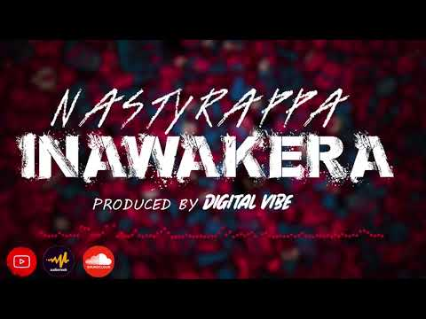 NASTYRAPPA - INAWAKERA