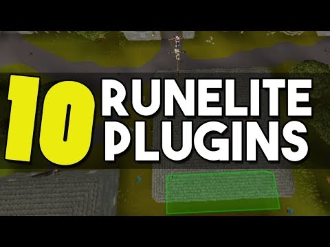10 Amazing Plugins For Runelite that Will Change your Game