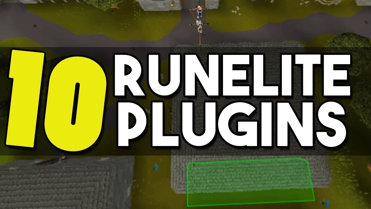 10 Amazing Plugins For Runelite that Will Change your Game! - Top 10  Plugins for Runelite [OSRS]