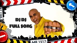 BABA SEHGAL - DJ DJ - FULL VIDEO