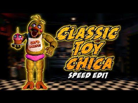 FNaF] Speed Edit - Classic Toy Chica - Weirdos Speed