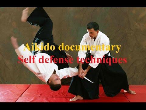 aikido techniques self defense - aikido documentary