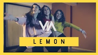 LEMON - Dance Choreography | Via Dance
