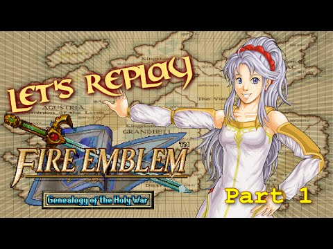 Let's Replay Fire Emblem: Genealogy of The Holy War