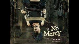 Скачать Cancion Oficial De NO MERCY 2008