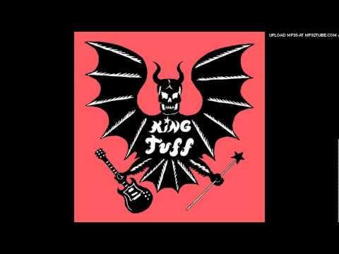 King Tuff - Baby Just Break