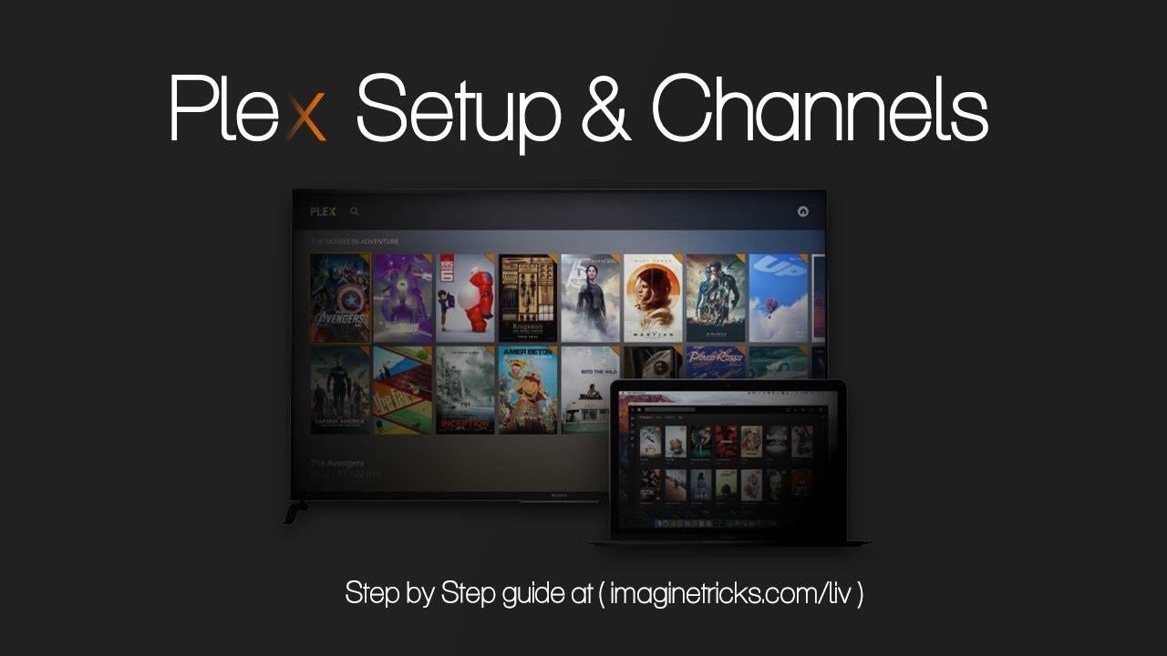 15 Top Plex Plugins/Channels Free to Stream Movie & TV