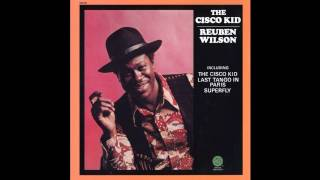 Jazz Funk - Reuben Wilson - The Cisco Kid