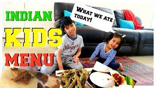 Indian kids menu (Part 2) | What my kids eat in a day Indian | Healthy Indian recipes  for kids