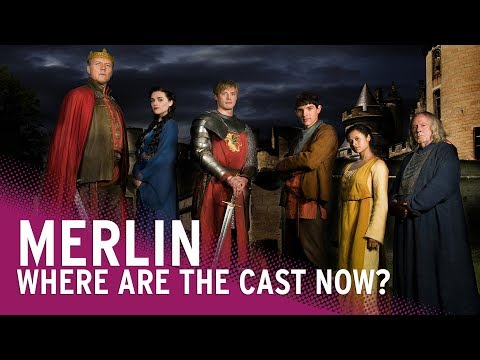 BBC's Merlin  Where Are They Now?