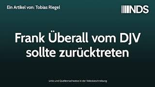 Frank Überall vom DJV sollte zurücktreten | Tobias Riegel | NachDenkSeiten-Podcast