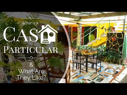 What is a Casa Particular in Cuba?