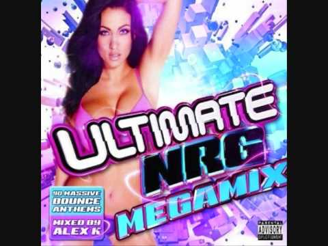 Ultimate NRG Megamix -  Agnes - I Need You Now- Mixed By Alex K