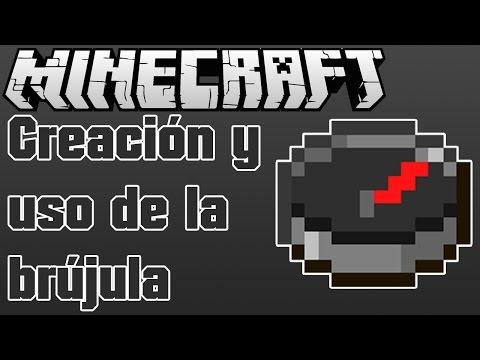 Minecraft: Creación Y Uso De La Brújula.