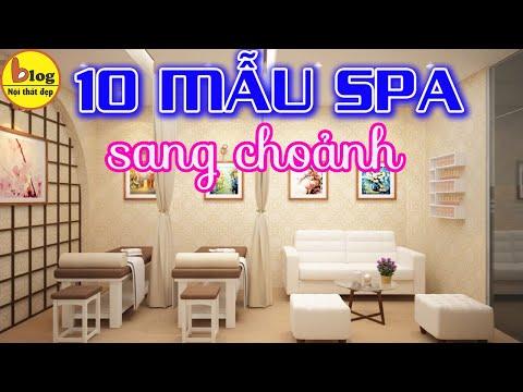 10 Mẫu thiết kế Spa được ưa chuộng nhất hiện nay