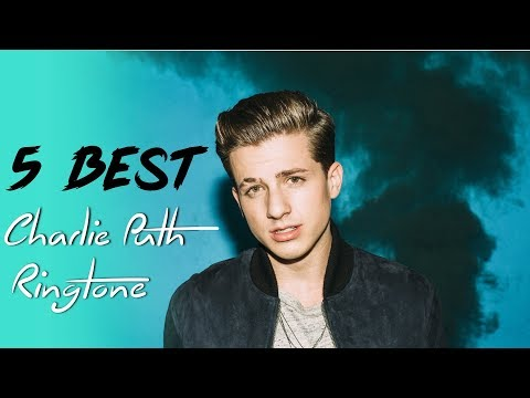 Top 5 Best Charlie Puth Ringtone Download 2018 || Charlie Puth Best Ringtone ( Download Now )