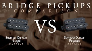 Seymour Duncan NAZGUL vs PEGASUS - Passive Bridge Pickup Guitar Comparison / Demo